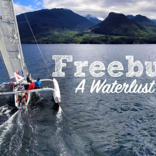 Freeburds – A Waterlust Film about the 2017 Race to Alaska