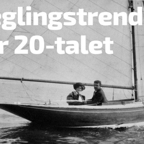 seglingstrender-for-20-talet