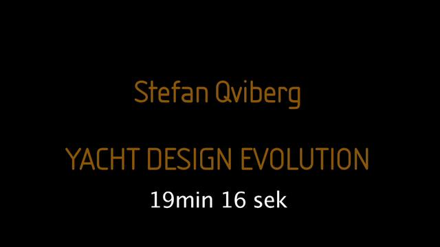 Stefan Qviberg   Yacht Design Evolution